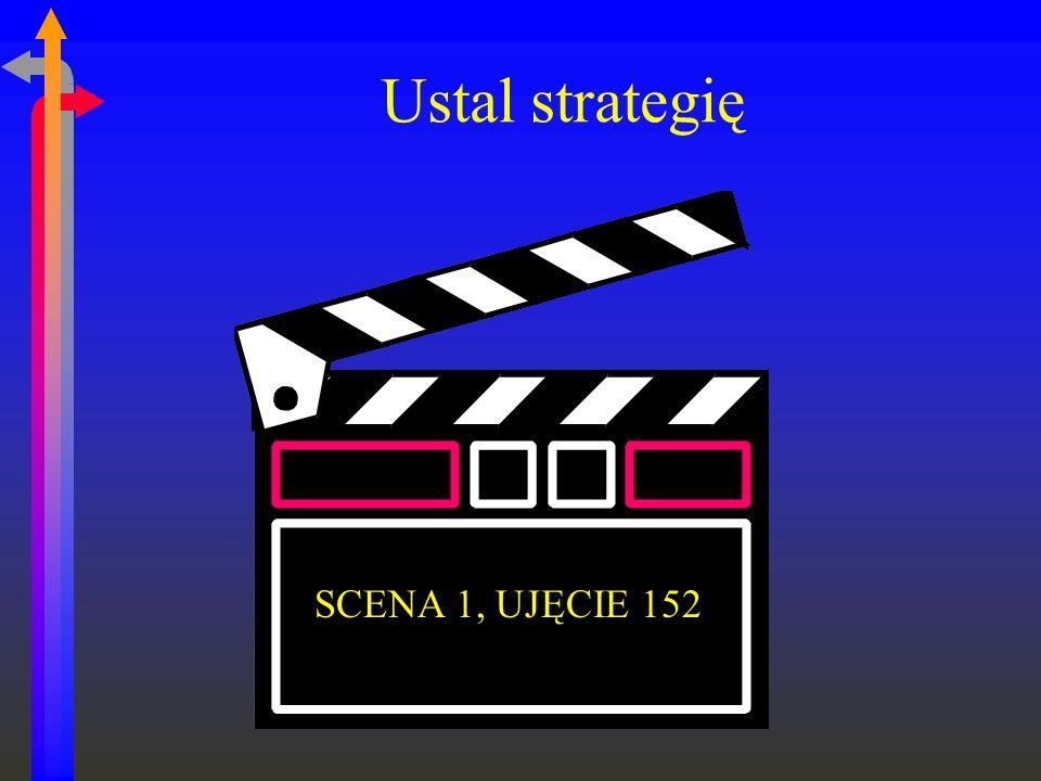 Ustal strategię SCENA 1, UJĘCIE 152