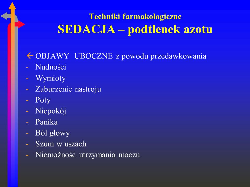 Techniki farmakologiczne SEDACJA – podtlenek azotu