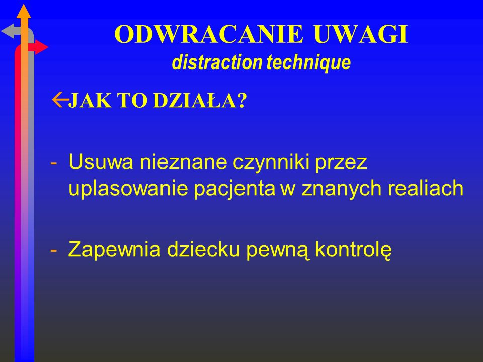 ODWRACANIE UWAGI distraction technique