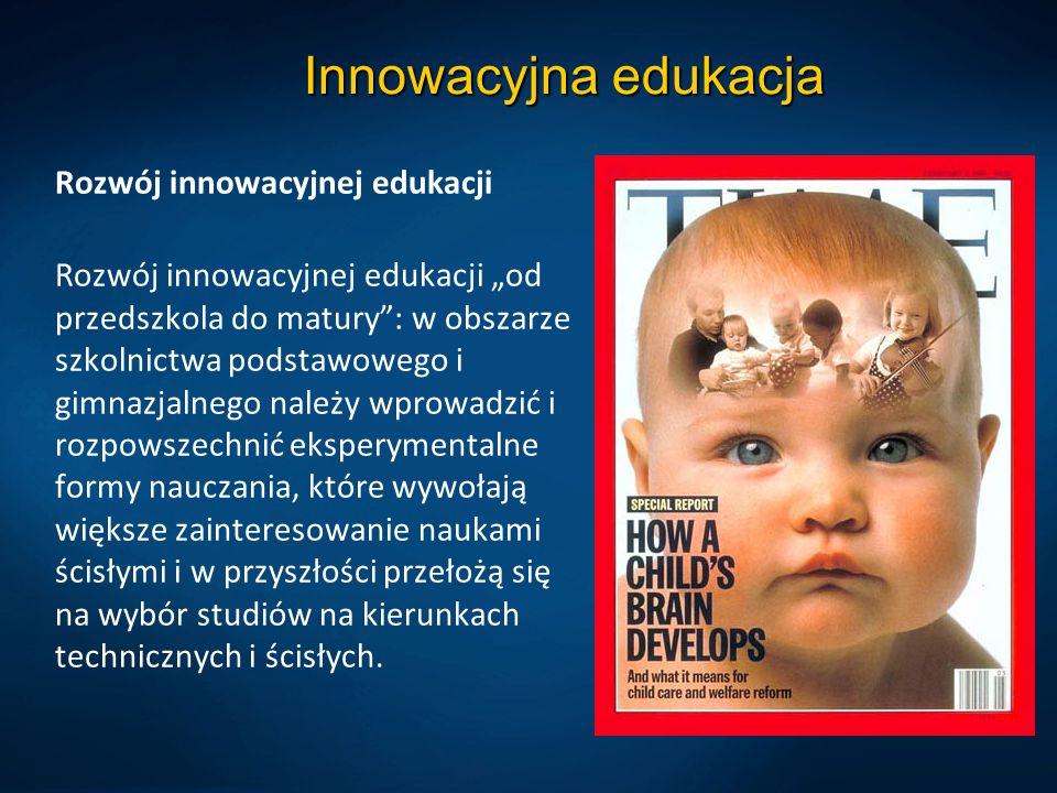 Innowacyjna edukacja Rozwój innowacyjnej edukacji