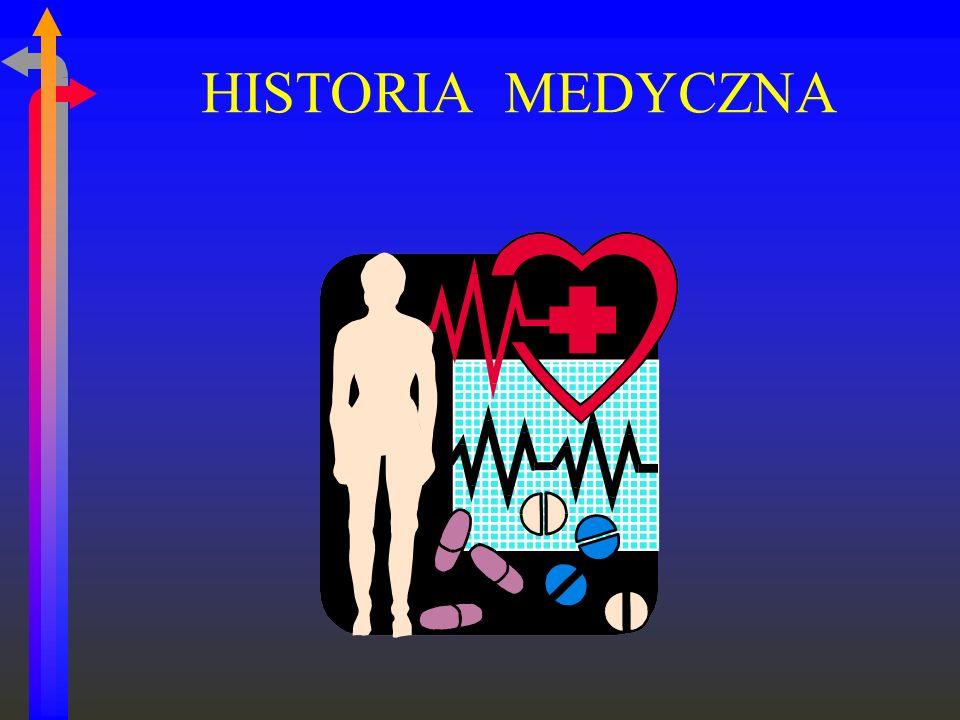 HISTORIA MEDYCZNA