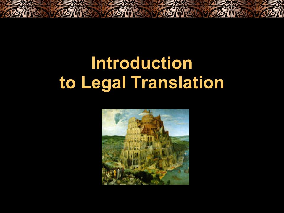 Introduction to Legal Translation