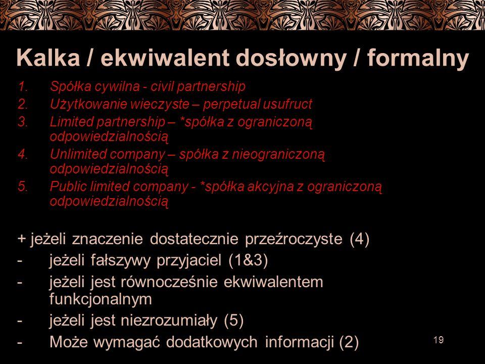 Kalka / ekwiwalent dosłowny / formalny