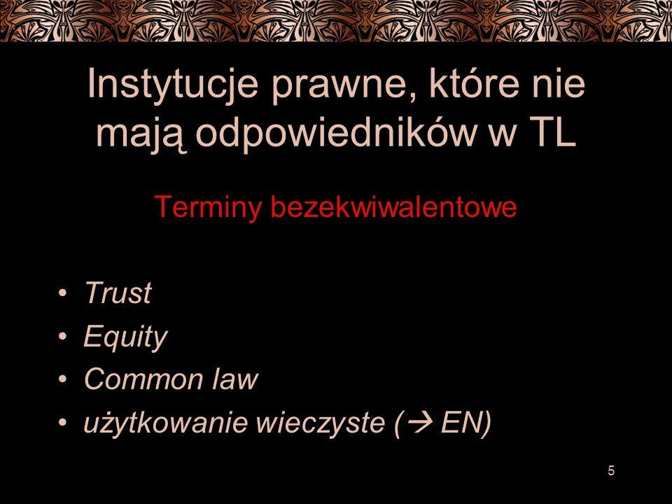 Instytucje prawne, które nie mają odpowiedników w TL