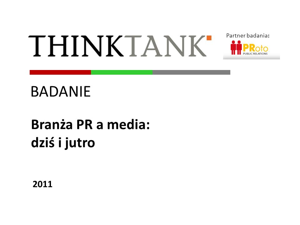 Partner badania: BADANIE Branża PR a media: dziś i jutro 2011