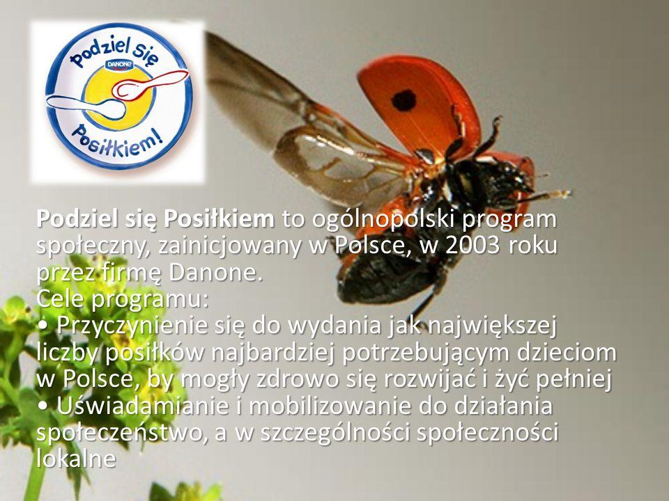 Podziel się Posiłkiem to ogólnopolski program społeczny, zainicjowany w Polsce, w 2003 roku przez firmę Danone.