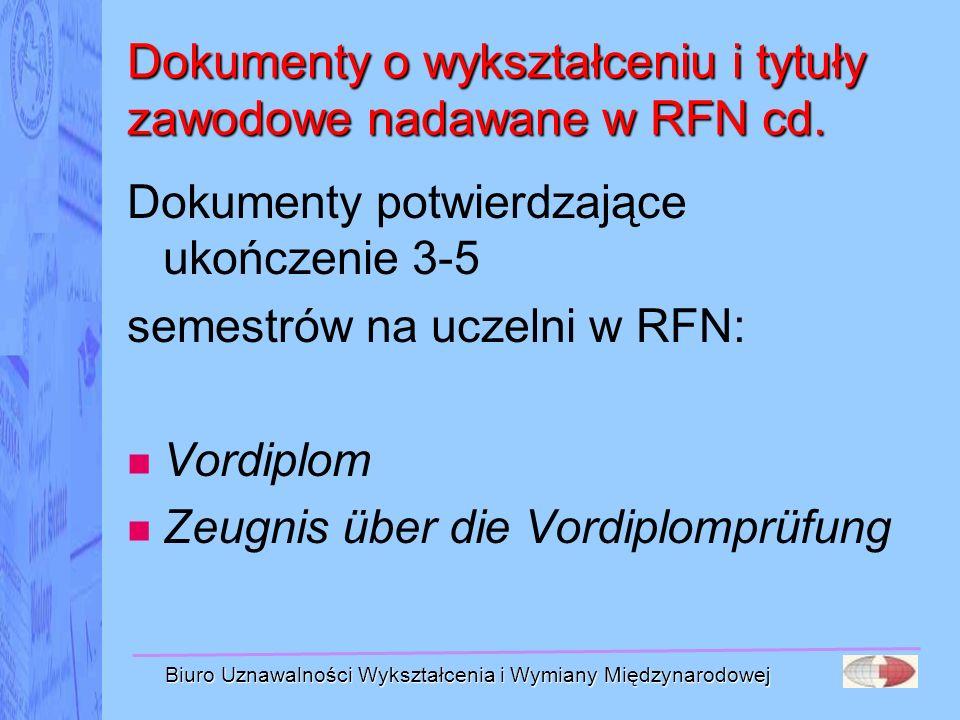 Dokumenty o wykształceniu i tytuły zawodowe nadawane w RFN cd.