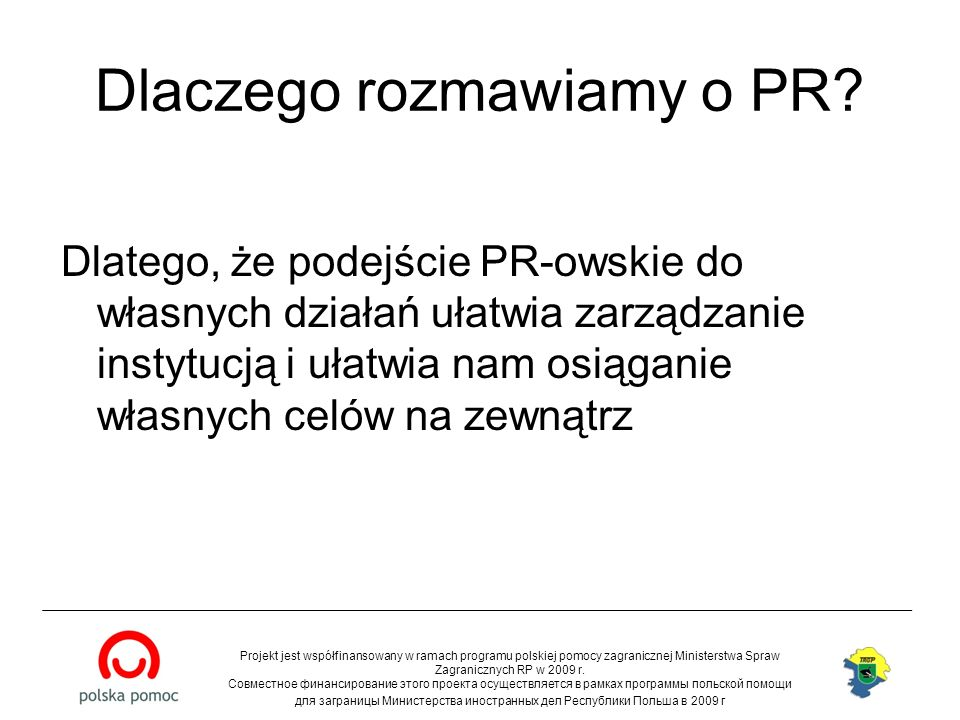 Dlaczego rozmawiamy o PR