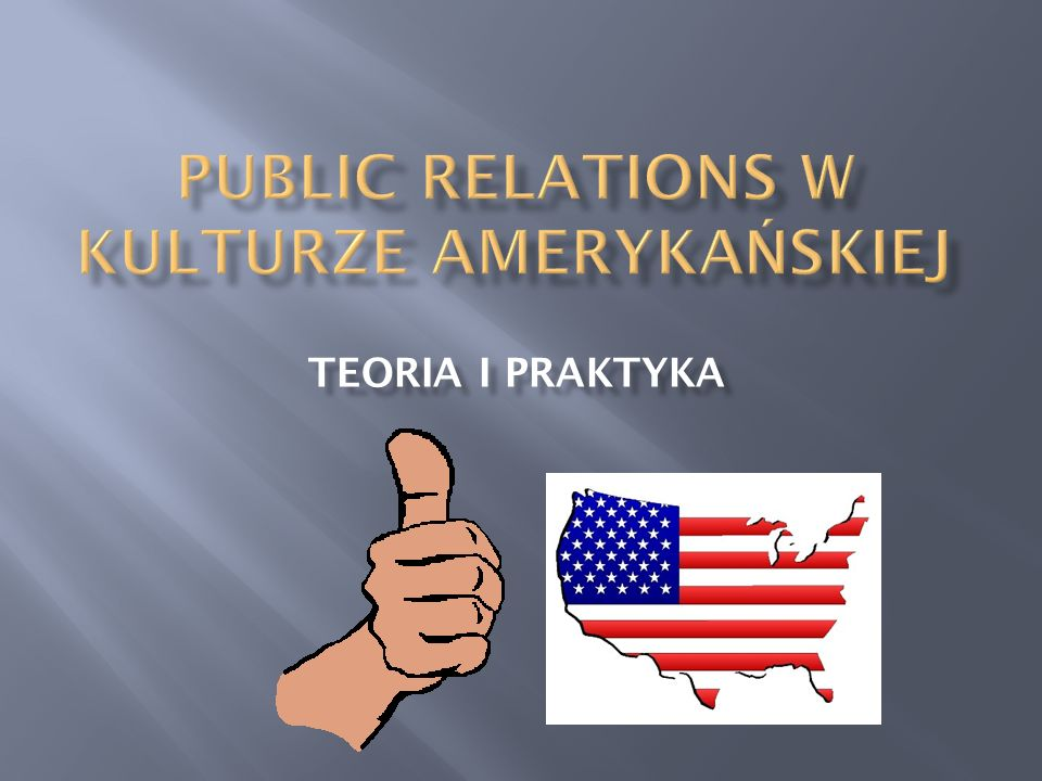 PUBLIC RELATIONS w kulturze amerykańskiej