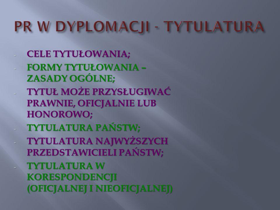 PR W DYPLOMACJI - TYTULATURA