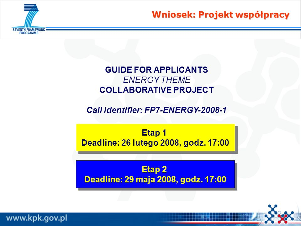 COLLABORATIVE PROJECT Deadline: 26 lutego 2008, godz. 17:00