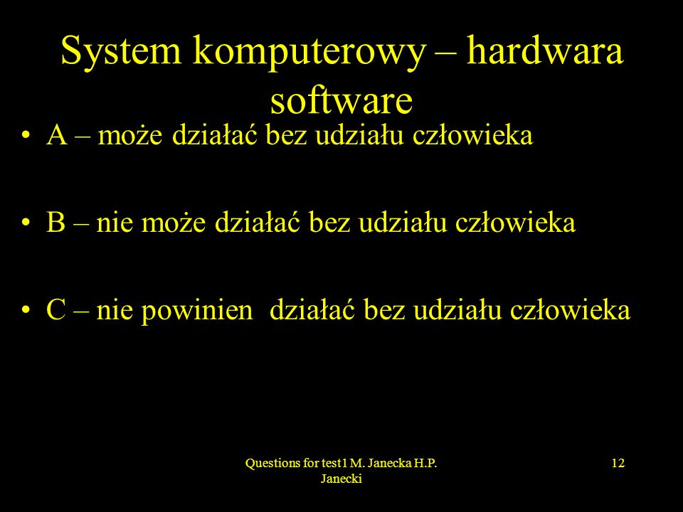 System komputerowy – hardwara software