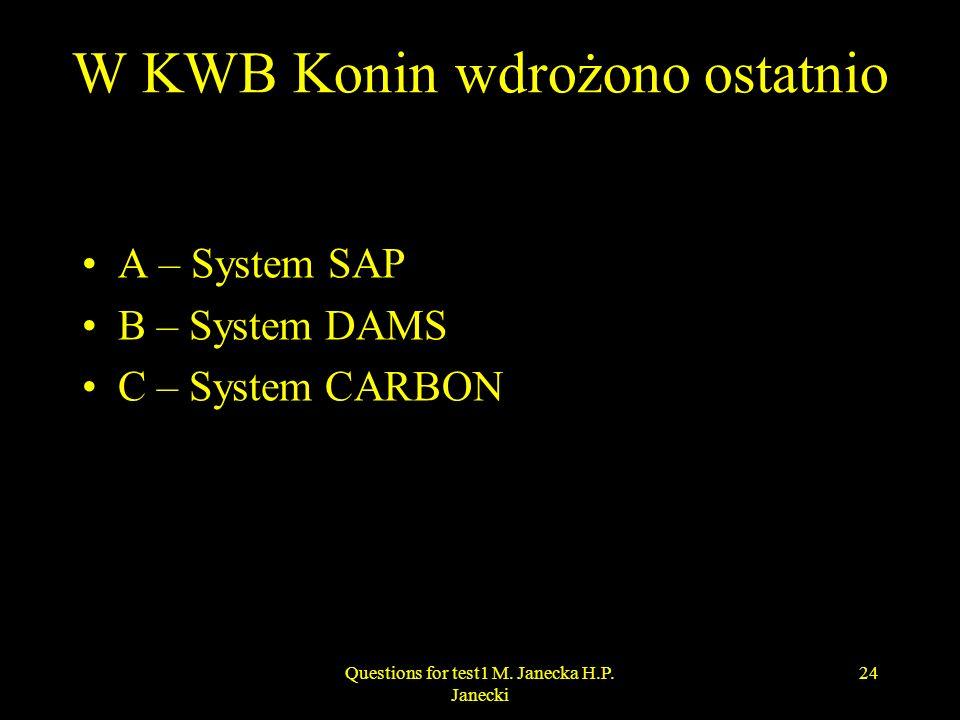 W KWB Konin wdrożono ostatnio