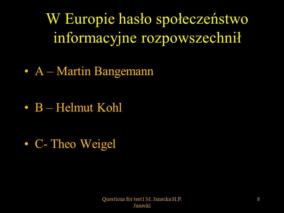 W Europie hasło społeczeństwo informacyjne rozpowszechnił