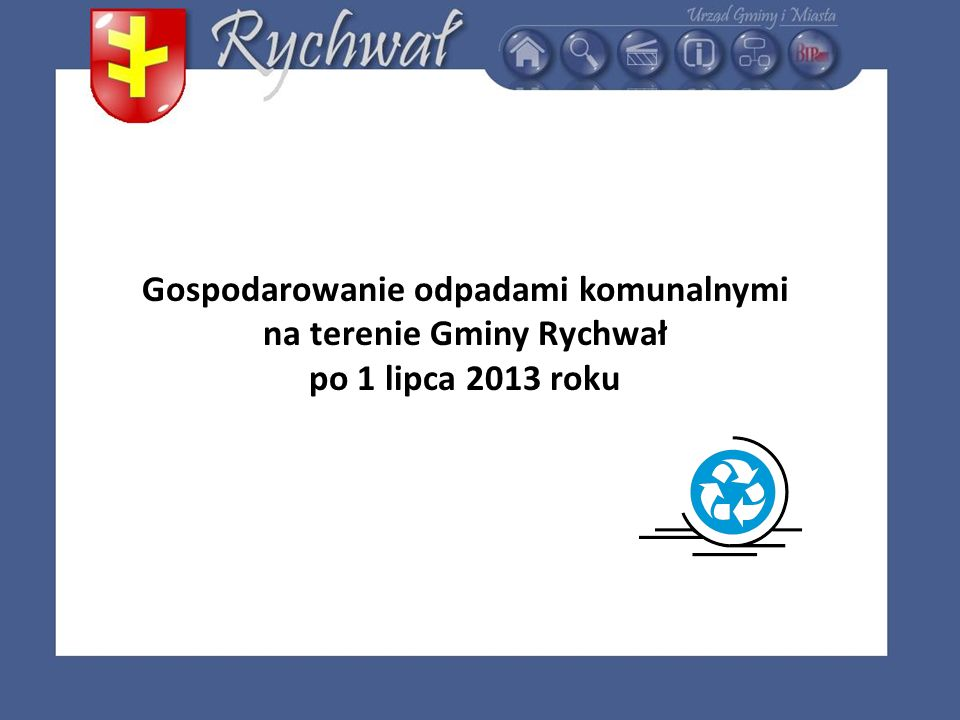 Gospodarowanie odpadami komunalnymi na terenie Gminy Rychwał