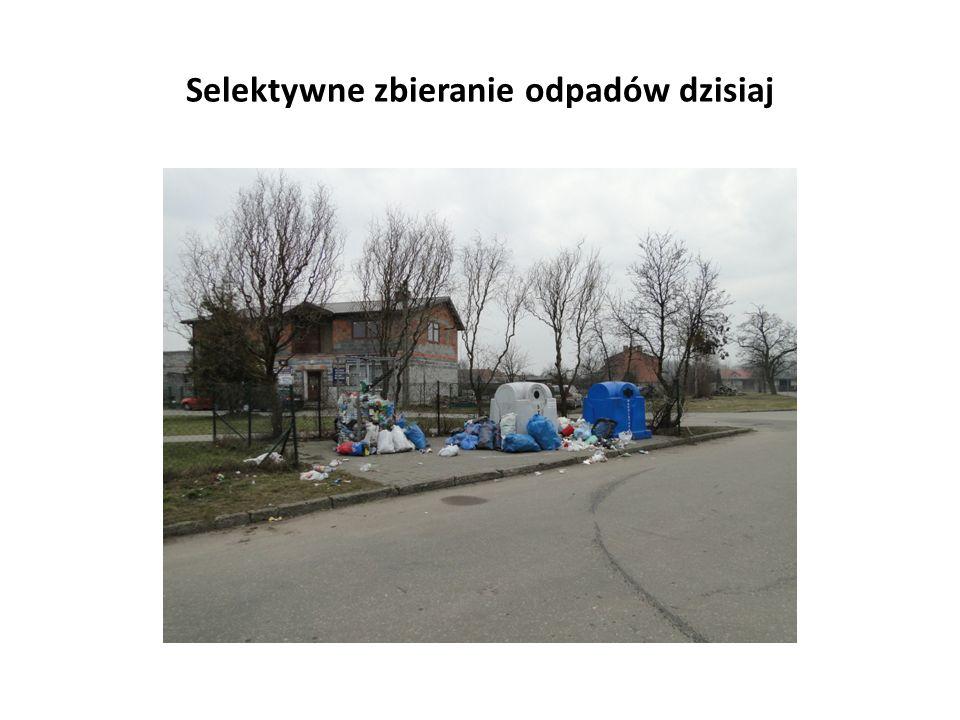 Selektywne zbieranie odpadów dzisiaj