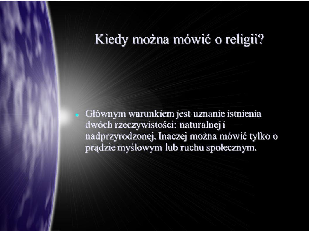 Kiedy można mówić o religii
