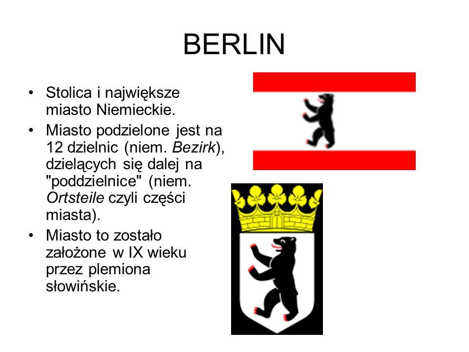 BERLIN Stolica i największe miasto Niemieckie.