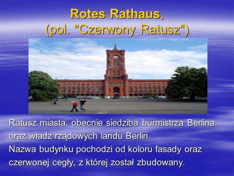 Rotes Rathaus, (pol. Czerwony Ratusz )