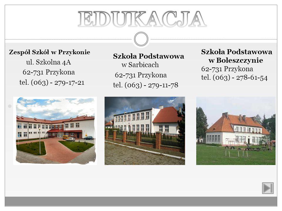 EDUKACJA Szkoła Zespół Szkół w Przykonie ul. Szkolna 4A