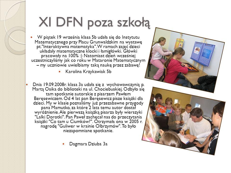 XI DFN poza szkołą
