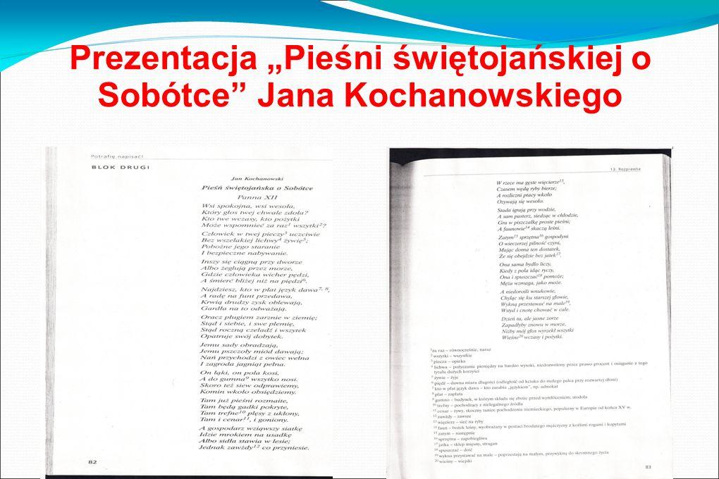"""Prezentacja """"Pieśni świętojańskiej o Sobótce Jana Kochanowskiego"""