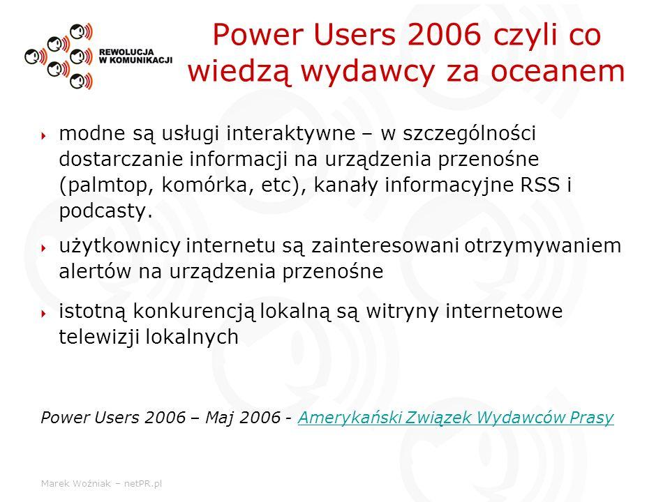 Power Users 2006 czyli co wiedzą wydawcy za oceanem
