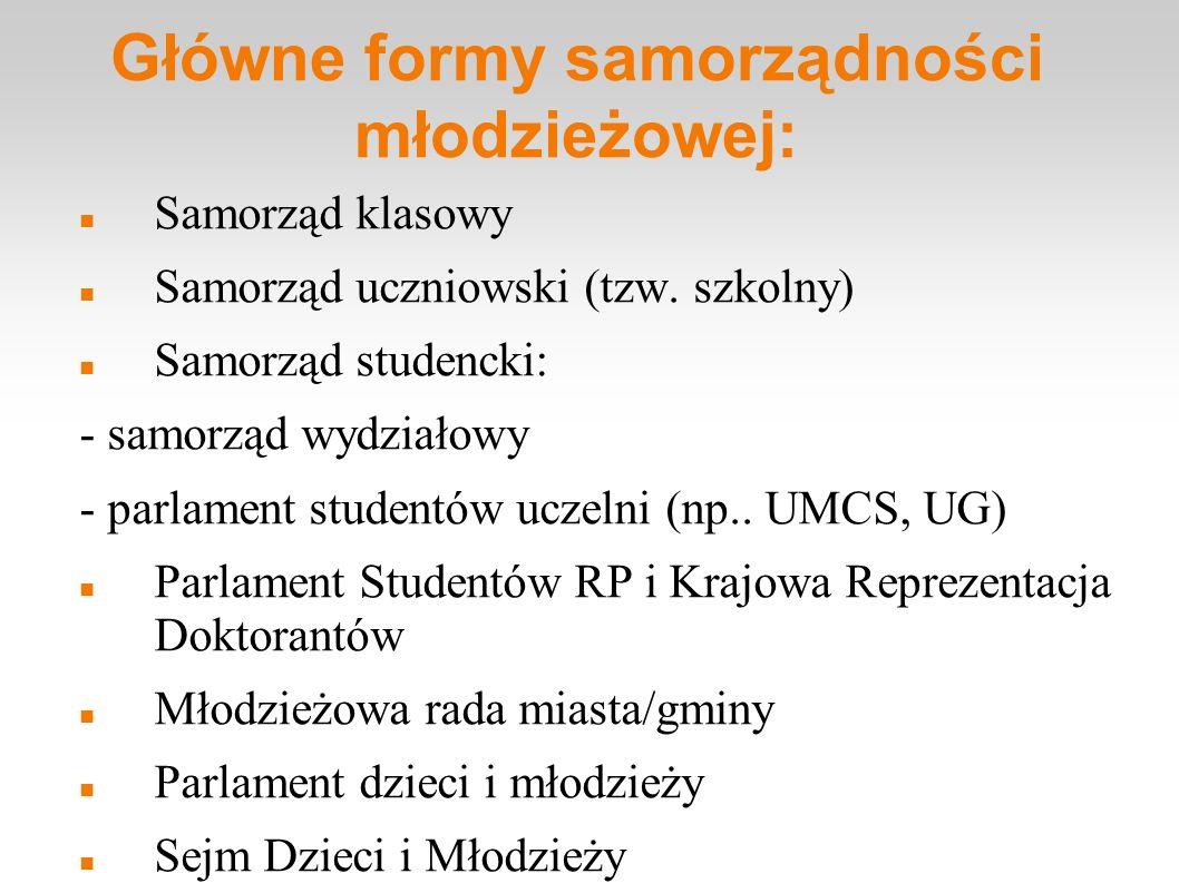 Główne formy samorządności młodzieżowej: