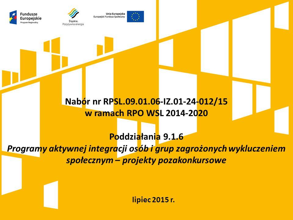 Nabór nr RPSL.09.01.06-IZ.01-24-012/15 w ramach RPO WSL 2014-2020