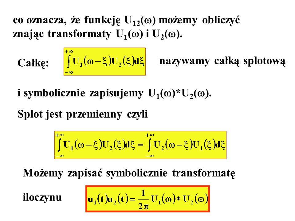 co oznacza, że funkcję U12() możemy obliczyć