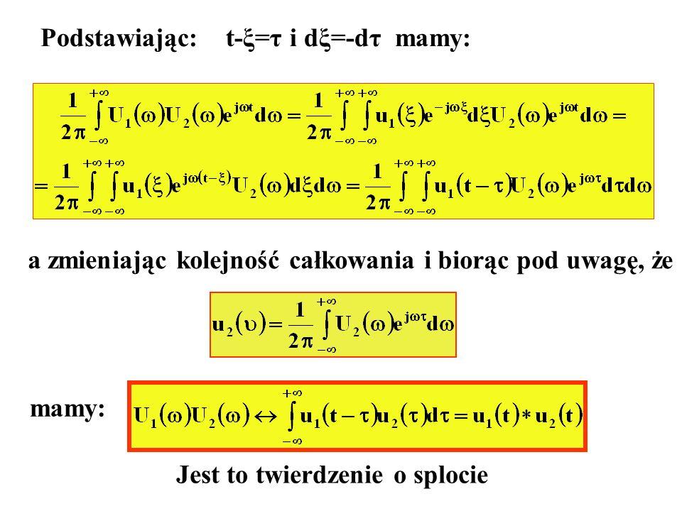 Podstawiając: t-ξ=τ i dξ=-dτ mamy: