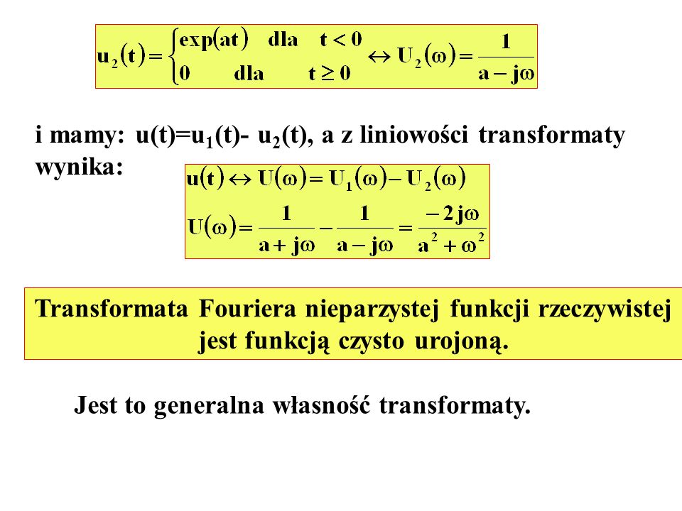 i mamy: u(t)=u1(t)- u2(t), a z liniowości transformaty wynika: