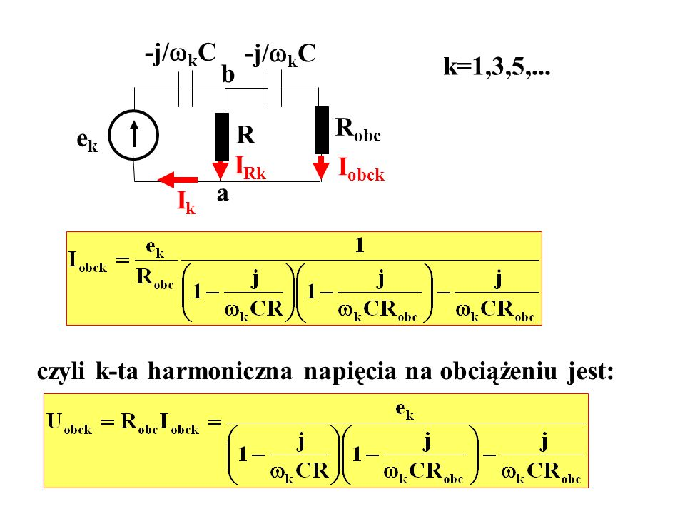 -j/kC-j/kC.k=1,3,5,... b. Robc. ek. R. IRk. Iobck.