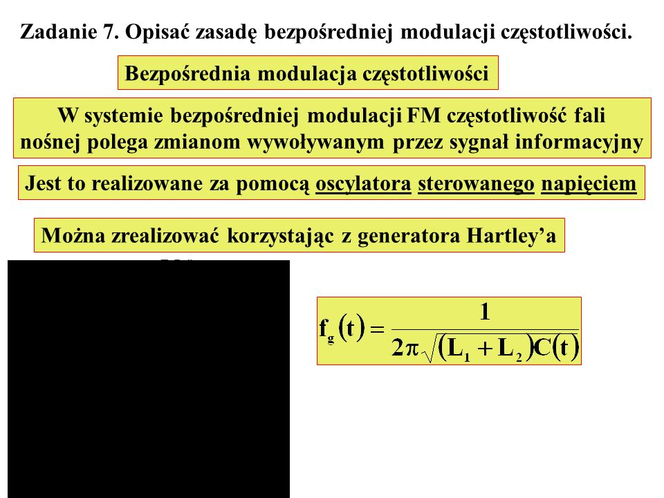 Zadanie 7. Opisać zasadę bezpośredniej modulacji częstotliwości.