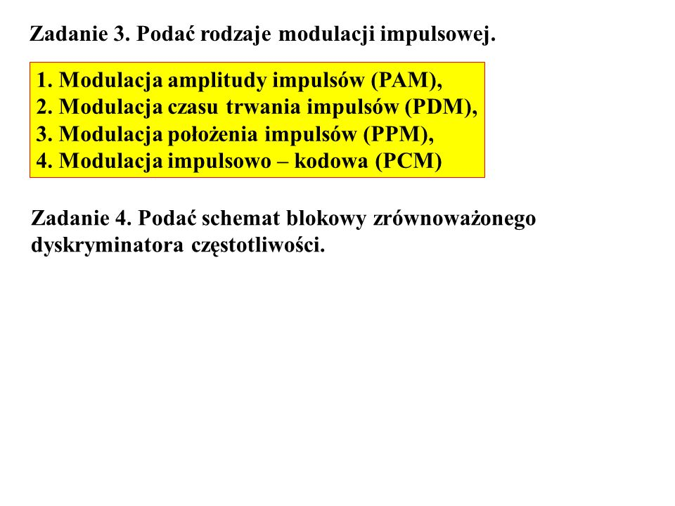 Zadanie 3. Podać rodzaje modulacji impulsowej.