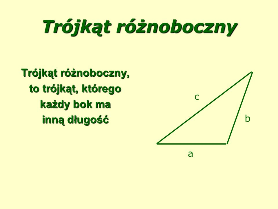 Trójkąt różnoboczny Trójkąt różnoboczny, to trójkąt, którego