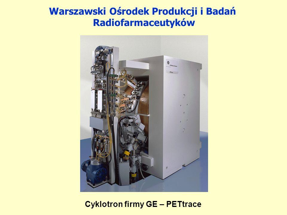Warszawski Ośrodek Produkcji i Badań Cyklotron firmy GE – PETtrace