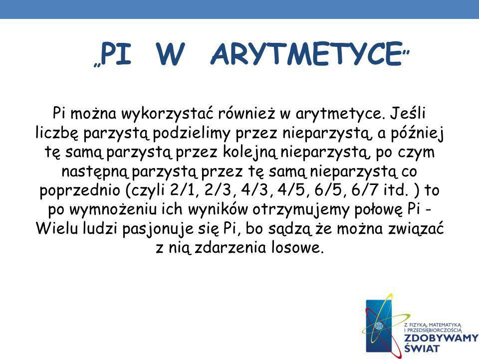 """""""PI w arytmetyce"""