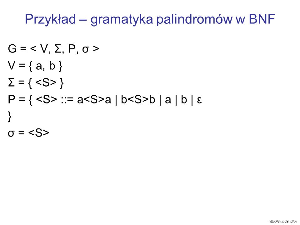 Przykład – gramatyka palindromów w BNF