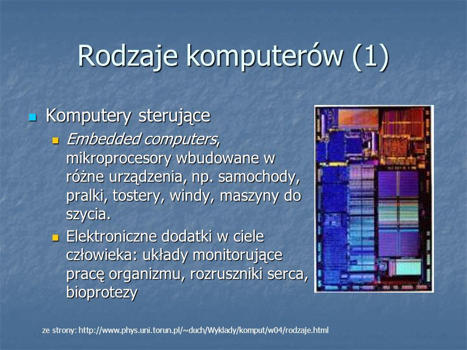 Rodzaje komputerów (1) Komputery sterujące