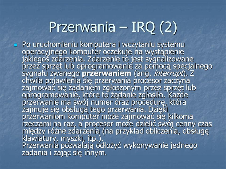 Przerwania – IRQ (2)