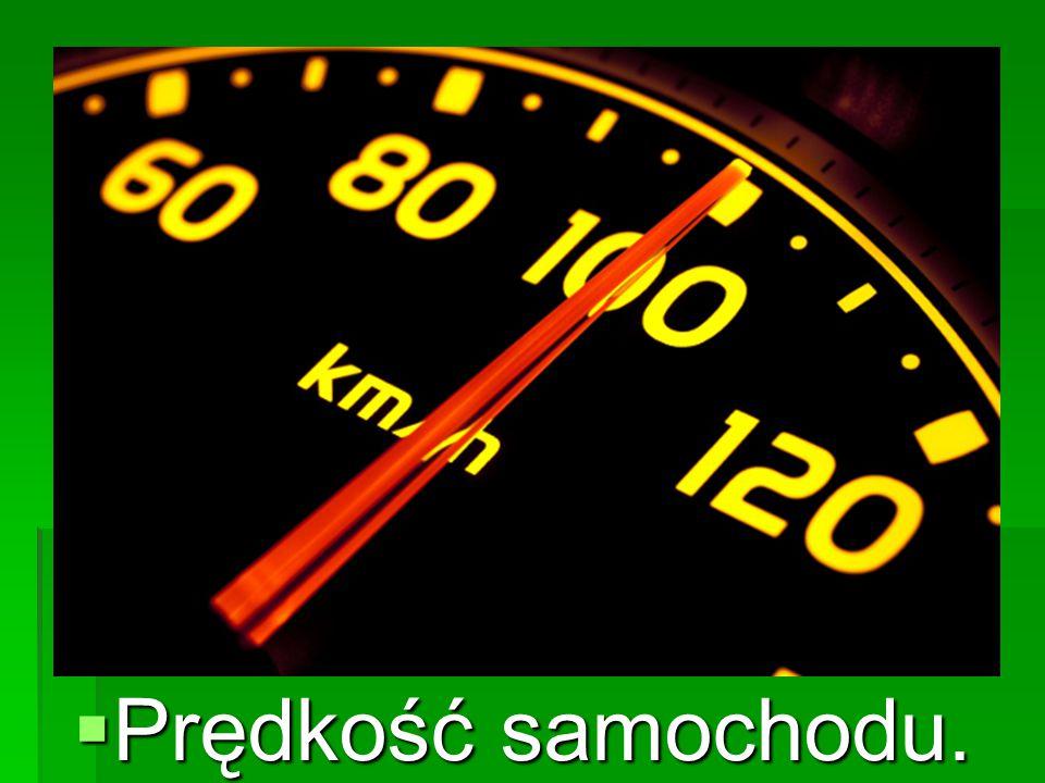 Prędkość samochodu.