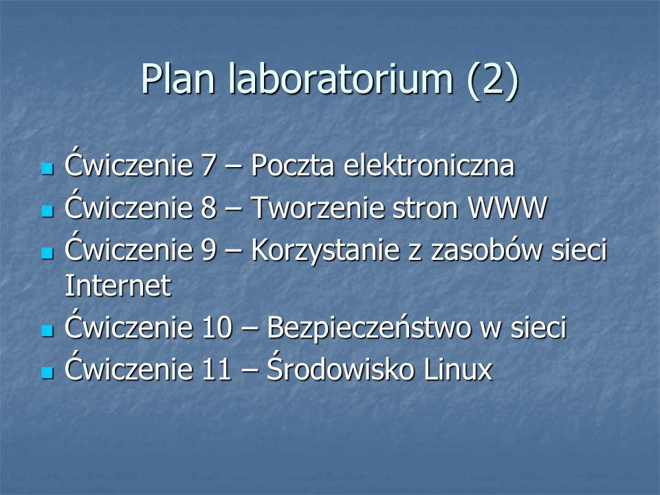Plan laboratorium (2) Ćwiczenie 7 – Poczta elektroniczna