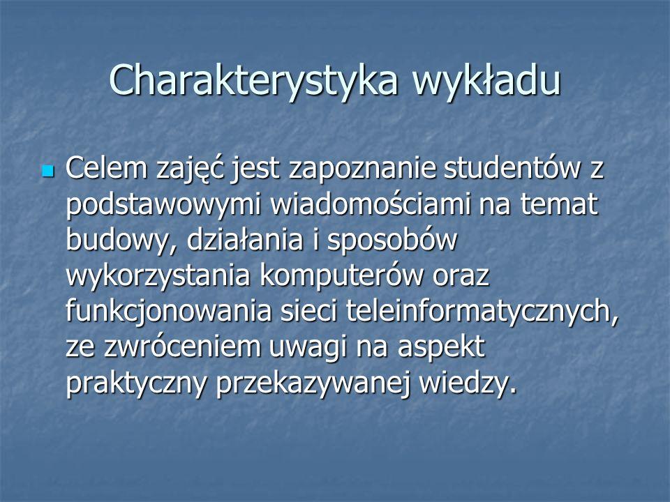 Charakterystyka wykładu