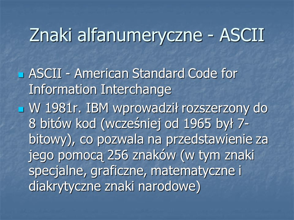 Znaki alfanumeryczne - ASCII