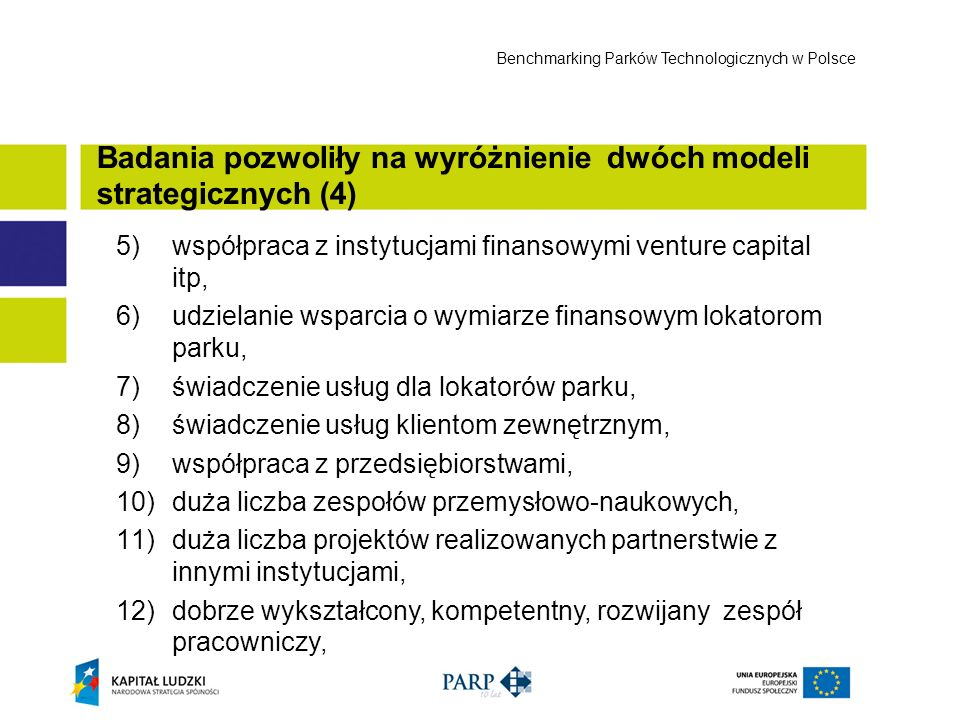 Badania pozwoliły na wyróżnienie dwóch modeli strategicznych (4)