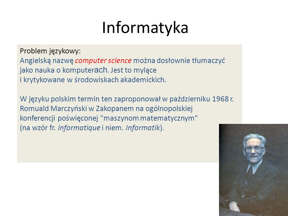 Informatyka Problem językowy: