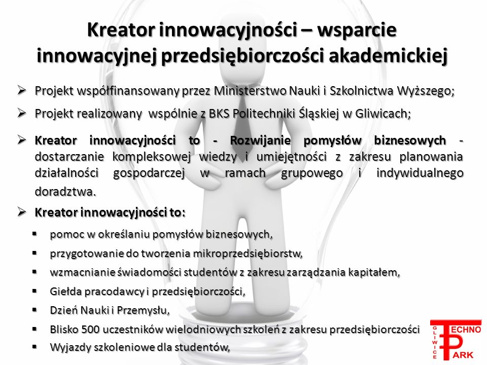 Kreator innowacyjności – wsparcie innowacyjnej przedsiębiorczości akademickiej