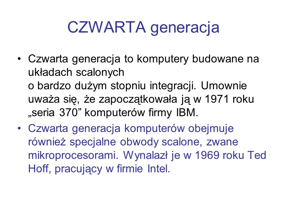 CZWARTA generacja