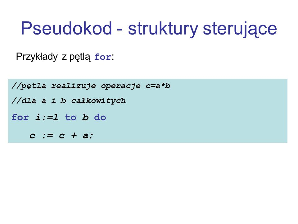 Pseudokod - struktury sterujące